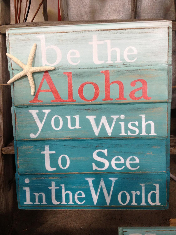Signe sur le thème hawaïen avec un dicton amusant