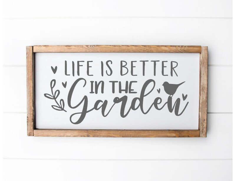 La vie est meilleure dans le signe du jardin
